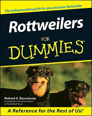 Rottweilers for Dummies By Beauchamp, Richard